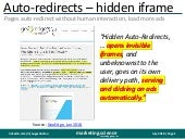 Auto redirects load pages and ads in hidden iframe