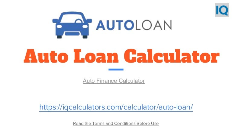 Car Payment Caculator: Auto Loan Payment Calculator