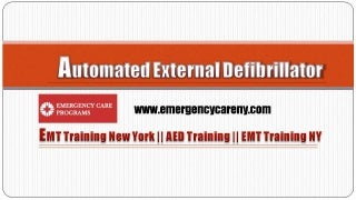 Automated External Defibrillator - Training Program By Emergencycareny.com