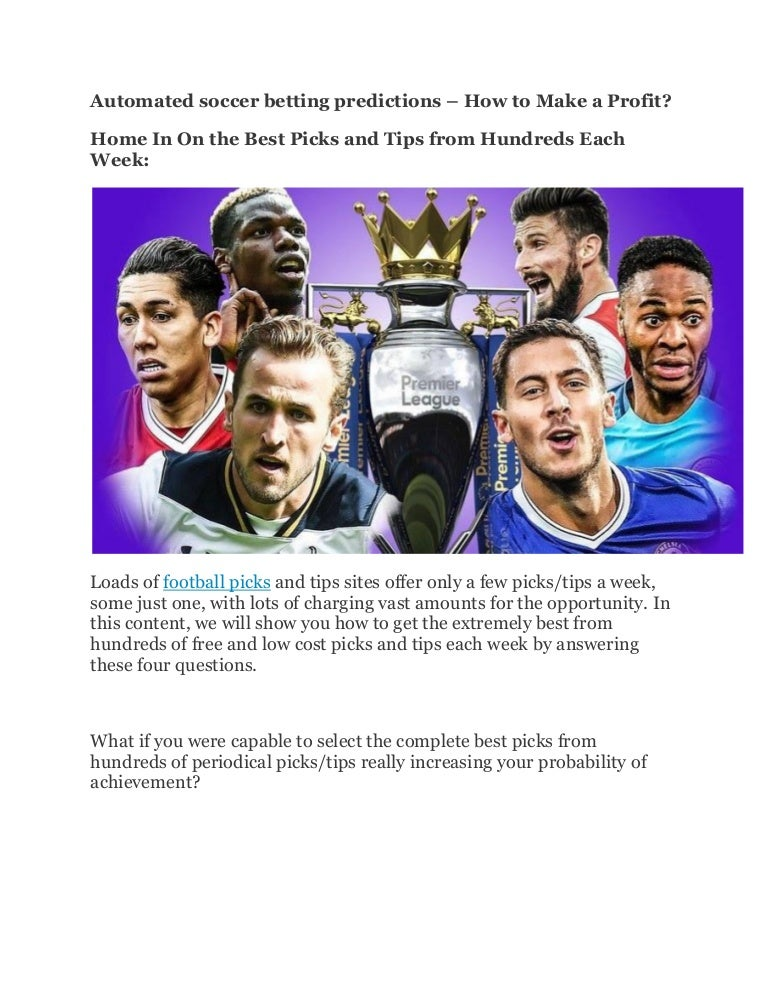 Automated soccer betting predictions sports winner free bet terms