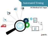 Automated Testing of Medical IoT Apps