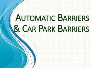https://cdn.slidesharecdn.com/ss_thumbnails/automaticbarrierscarparkbarriers-171122045151-thumbnail-3.jpg