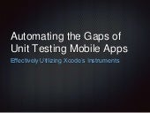 Automating the Gaps of Unit Testing Mobile Apps