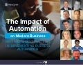 CA Technologies: The Impact of Automation on Modern Business - Best and Worst Practices in Implementing Business Automation