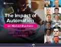 CA Technologies: The Impact of Automation on Modern Business - Business Disruption and the Future of Automation