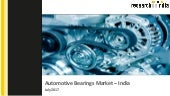 Automotive bearings market in india 2017 - Research on India
