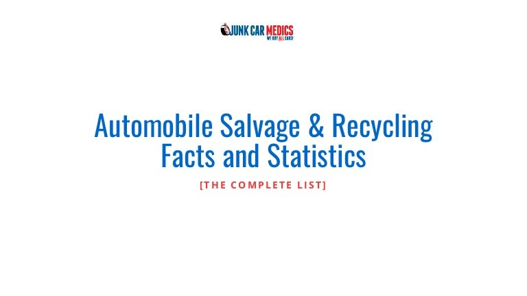 Auto Recycling Facts and Statistics - Junk Car Medics