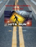 Auto Repair Tips to Handle a Hit and Run!