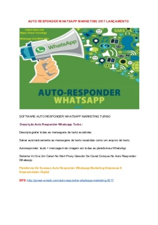 Auto responder whatsapp 2017