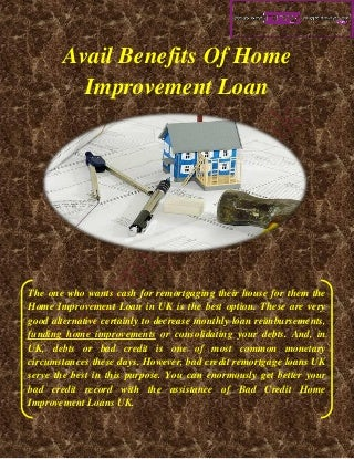 Avail Benefits Of Home Improvement Loan