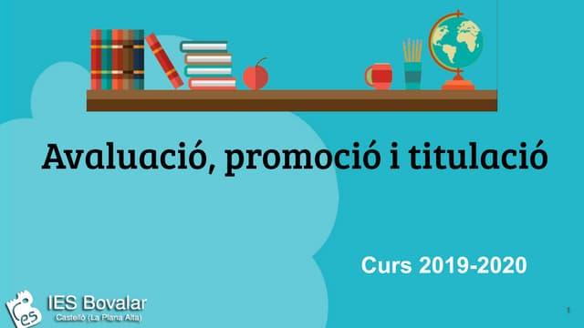 Avaluació, promoció i titulació (IES Bovalar 19-20)