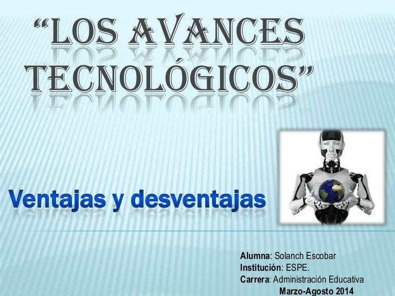 10 inventos tecnologicos ventajas y desventajas