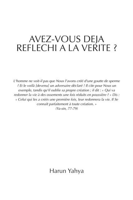Avez vous déjà réfléchi à la vérité. french. français