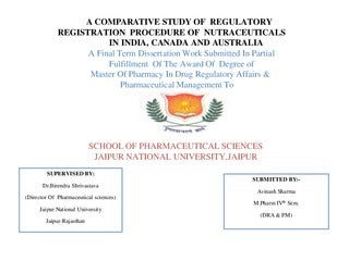 A Comparative Study Of Regulatory Registration Procedure Of Nutraceuticals IN INDIA, CANADA AND AUSTRALIA
