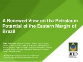A Renewed View on the Petroleum Potential of the Eastern Margin of Brazil