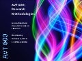 Avt 600 research methodologies