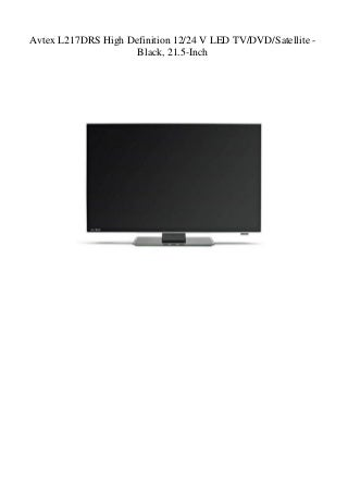 Avtex L217DRS High Definition 1224 V LED TVDVDSatellite - Black 21.5-Inch