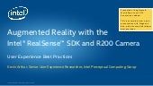 Augmented Reality with the Intel® RealSenseTM SDK and R200 Camera: User Experience Best Practices (AWE 2015)