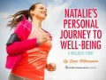 A Wellness Story: Natalie's Personal Journey to Well-Being