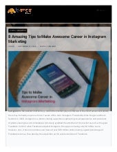 8 Amazing Tips to Make Awesome Career in Instagram Marketing