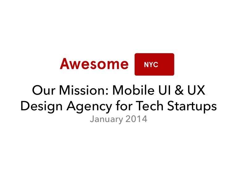 AwesomeNYC com - Our Mission at Awesome NYC : Mobile UI & UX
