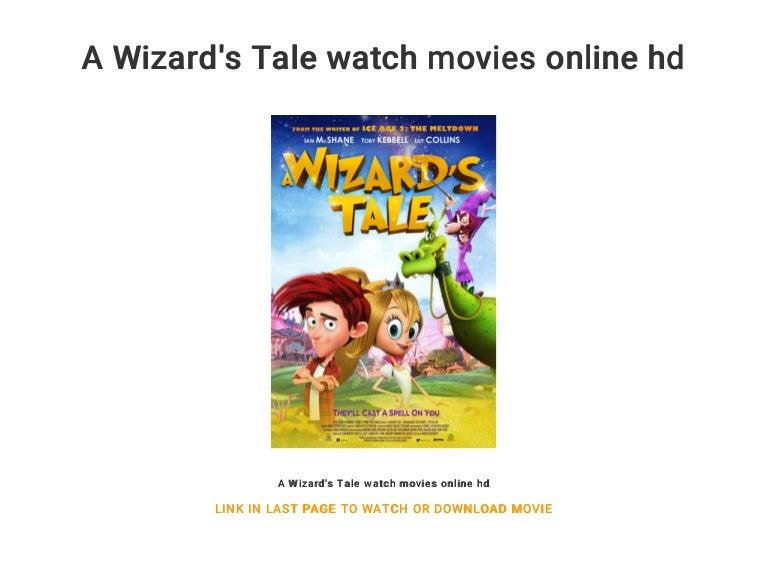 A Wizard S Tale Watch Movies Online Hd