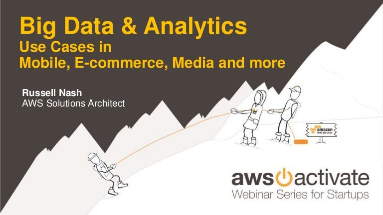 Big Data & Analytics - Use Cases in Mobile, E-commerce