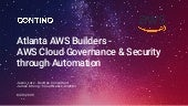 AWS Cloud Governance & Security through Automation - Atlanta AWS Builders
