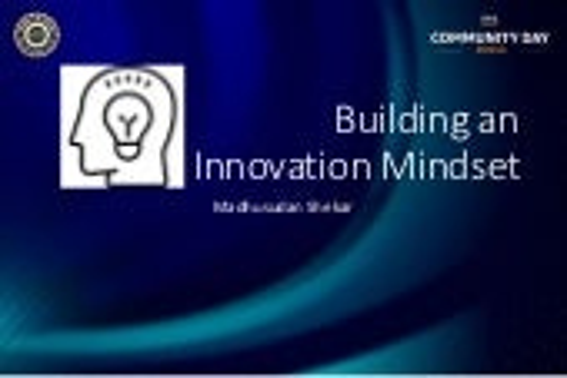 ACDKOCHI19 - Opening Keynote - Building an Innovation mindset