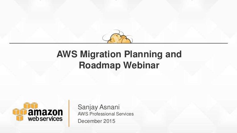 AWS Migration Planning Roadmap – Planning Roadmap