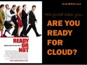 """Hollywood asks """"Are you ready for Cloud?"""""""
