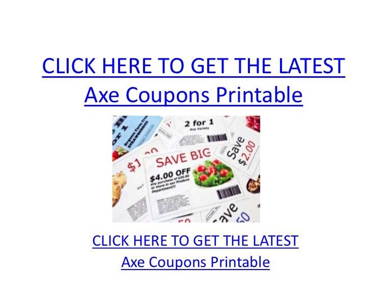 picture regarding Axe Coupons Printable referred to as Axe Discount coupons Printable - Axe Coupon codes Printable