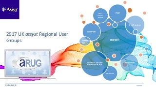 Axios Systems 2017 UK assyst Regional User Groups
