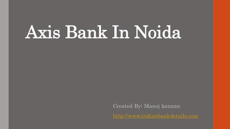 axis bank branches in noida