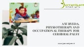 Ayurveda, Physiotherapy and occupational therapy for Cerebral Palsy