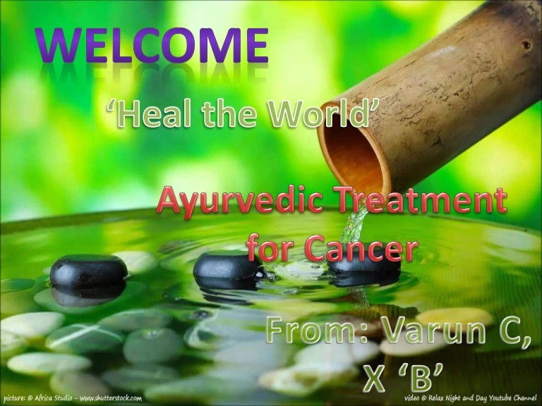 Ayurvedic Treatmnet For Cancer