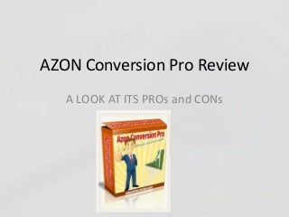 Azon conversion pro review