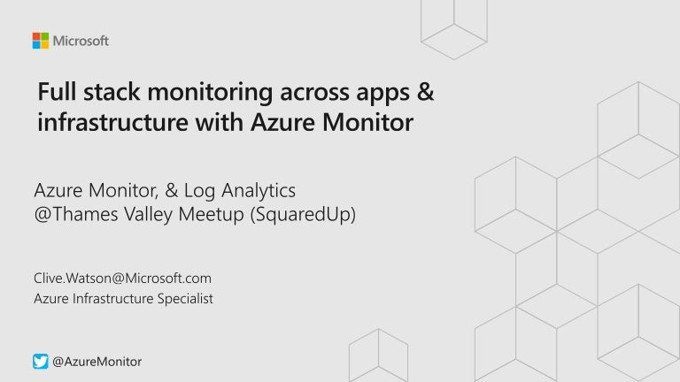 Full stack monitoring across apps & infrastructure with Azure