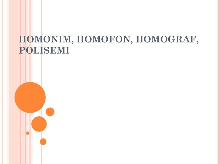 B Indonesia Homonim Homograf Homofon