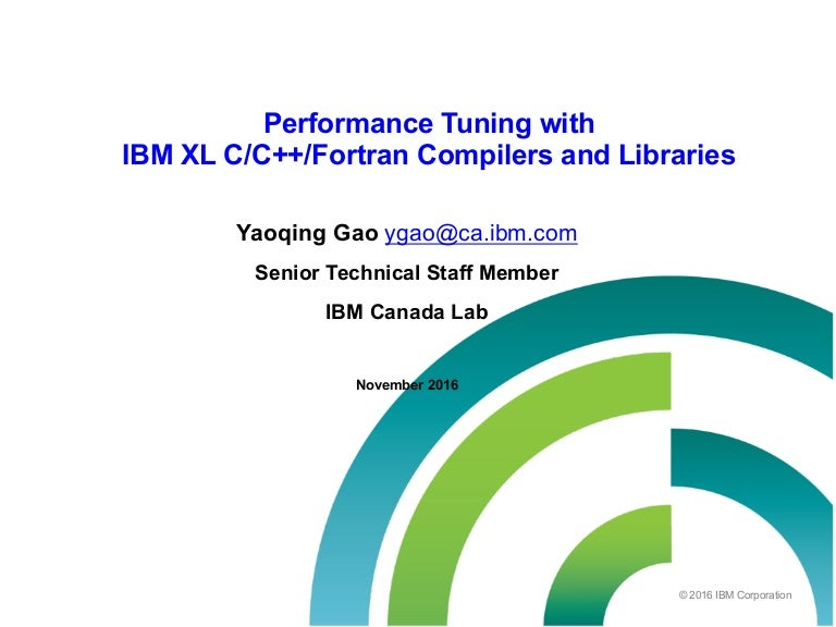 IBM XL Compilers Performance Tuning 2016-11-18