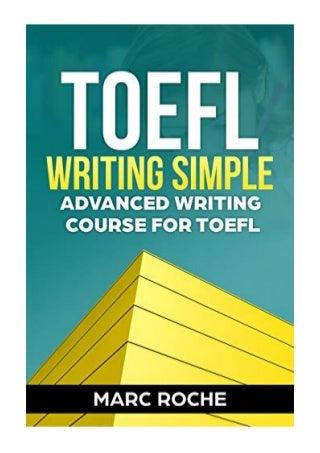 TOEFL Writing - Marc Roche - Simple Advanced Writing Course for TOEFL Tasks 1 & 2 eBook