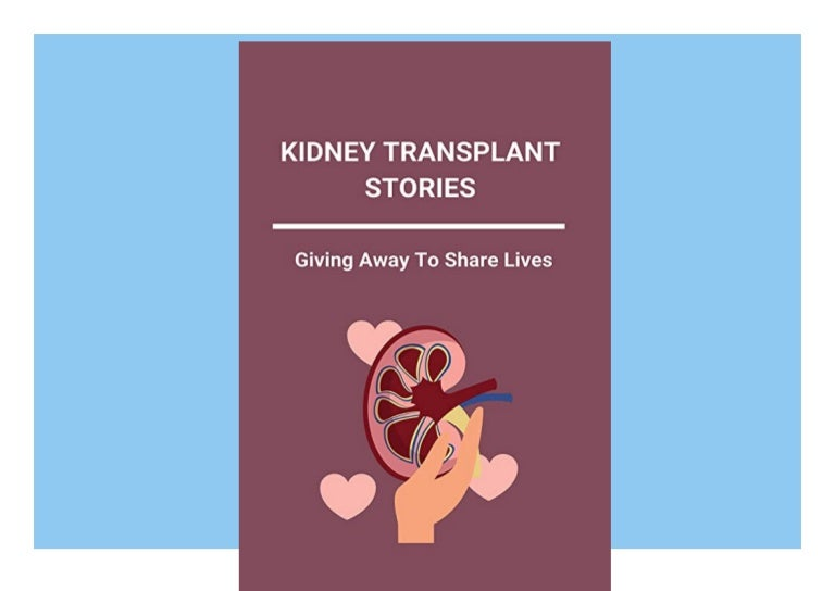 Free book❤[READ]✔ Kidney Transplant Stories Giving Away To Share Lives Selena Gomez Kidney Transplant
