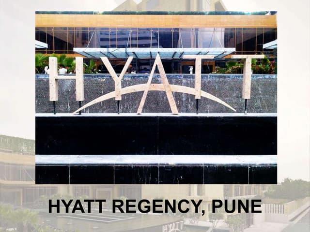 HOTEL CASESTUDY - HYATT REGENCY, PUNE