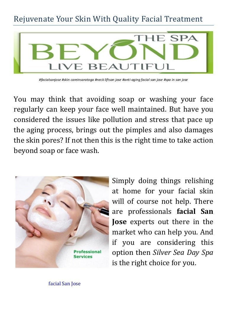 Rejuvenate Your Skin With Quality Facial Treatment