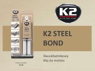 B104 Steel Bond Klej strzykawkowy