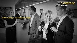 B2b myynti ja-markkinointi2016 - Accoountor Enterprise Solutions