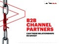 B2B Channel Partners: Can These Relationships be Saved?