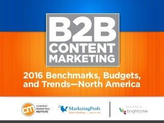 b2bcontentmarketing2016benchmarksbudgets