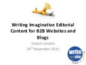 Writing Imaginative B2B Editorial Content for Websites and Blogs