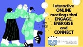 Applied Improv for Online Meetings that Engage, Energize & Connect